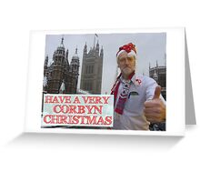 Have A Very Corbyn Christmas Card Greeting Card