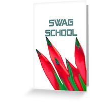 Swag School white Greeting Card