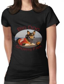 Big Dog Sports Fan Womens Fitted T-Shirt