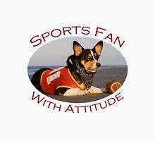 Sports Fan With Attitude Unisex T-Shirt