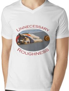 Unnecessary Roughness Mens V-Neck T-Shirt