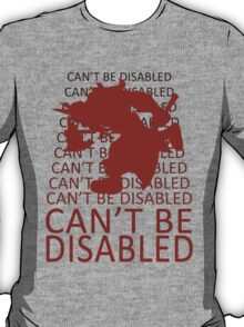 Olaf can't be disabled, you know it. T-Shirt