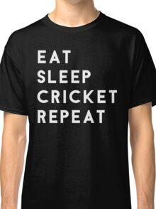 Eat Sleep Cricket Repeat Classic T-Shirt