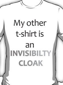 Invisibilty Cloak T-Shirt