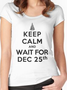 Keep Calm and Wait For Dec. 25th (LS) Women's Fitted Scoop T-Shirt