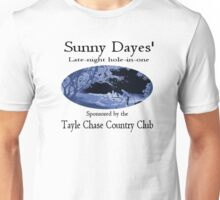 Sunny Dayes' Late Night Hole-in-one Unisex T-Shirt