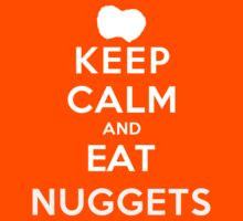 Keep Calm and Eat Nuggets (DS) by rachaelroyalty