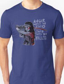 Stupid Gets You Killed Unisex T-Shirt