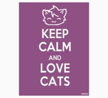 Keep Calm and Love Cats (Pink) by Mroo
