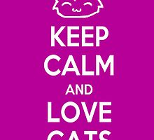 Keep Calm and Love Cats (Purple) by Mroo
