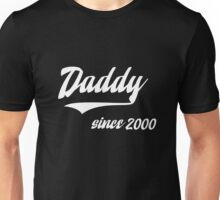 DADDY SINCE 2000 Unisex T-Shirt