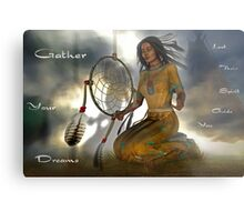 gather your dreams Metal Print