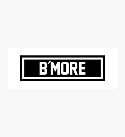 B More Photographic Print
