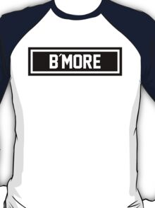 B More T-Shirt