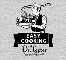 Easy Cooking With Dr. Lecter Unisex T-Shirt