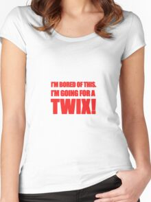 """""""I'm Bored of This, I'm Going For A Twix."""" - Peter Manion Women's Fitted Scoop T-Shirt"""