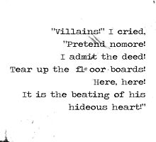 Tell-Tale Heart - Edgar Allan Poe quote - Hideous heart! by TrueNoire