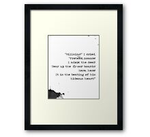 Tell-Tale Heart - Edgar Allan Poe quote - Hideous heart! Framed Print