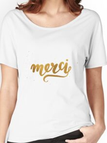 Merci Women's Relaxed Fit T-Shirt