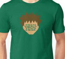 It's Like I'm Brock Unisex T-Shirt