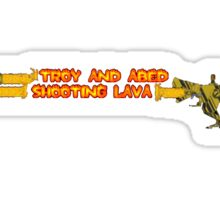 Troy and Abed Shooting Lava! Sticker