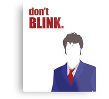 Don't Blink - 10th Doctor Metal Print