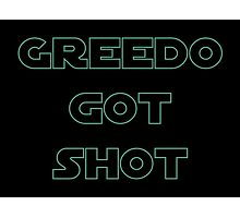 Greedo Got Shot Photographic Print