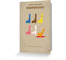 No069 My Reservoir Dogs minimal movie poster Greeting Card