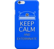 Keep calm and exterminate blue iPhone Case/Skin