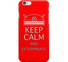 keep calm and exterminate red iPhone Case/Skin