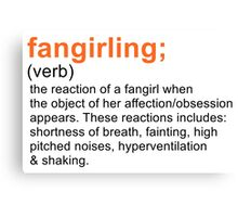 Fangirling Canvas Print