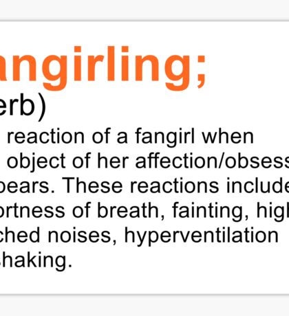 Fangirling Sticker
