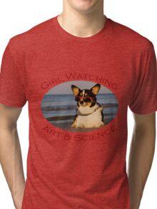 Girl Watching: Art & Science Tri-blend T-Shirt