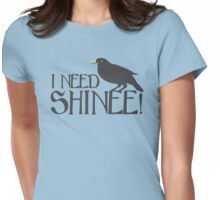 I NEED SHINEE with black crow (CROWGUARD) Womens Fitted T-Shirt