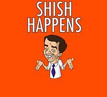 SHISH HAPPENS  Unisex T-Shirt