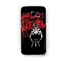 Rorschach - Who watches the WATCHMEN Samsung Galaxy Case/Skin