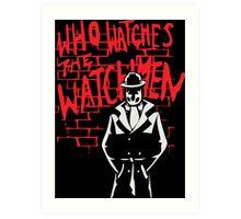 Rorschach - Who watches the WATCHMEN Art Print