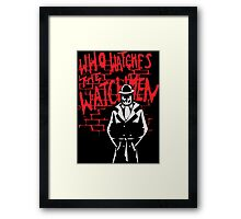 Rorschach - Who watches the WATCHMEN Framed Print