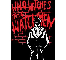 Rorschach - Who watches the WATCHMEN Photographic Print