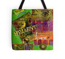I Believe in YOU Tote Bag