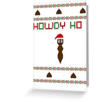 Howdy ho !  Greeting Card