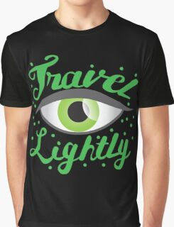 Travel Lightly with green Belladonna eye Graphic T-Shirt