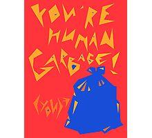 Human Garbage Photographic Print