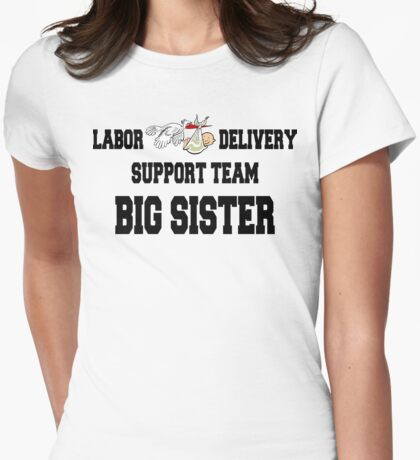 Labor Delivery Support Big Sister T-Shirt