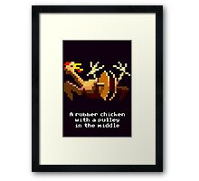 Monkey Island - Rubber chicken with a pulley in the middle Framed Print