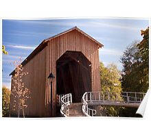 The Refurbished Chambers Railroad Covered Bridge in Cottage Grove Oregon Poster