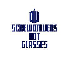 Screwdrivers Not Glasses - Doctor Who (Tardis) Photographic Print