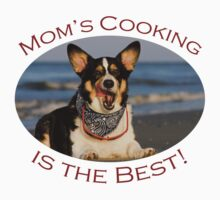 Mom's Cooking is the Best! Kids Clothes