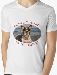 Mom's Cooking is the Best! Mens V-Neck T-Shirt