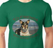 To Friends & Good Food Unisex T-Shirt